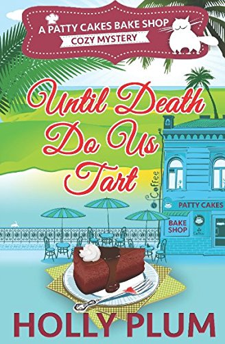 until-death-do-us-tart-patty-cakes-bake-shop-cozy-mystery-series