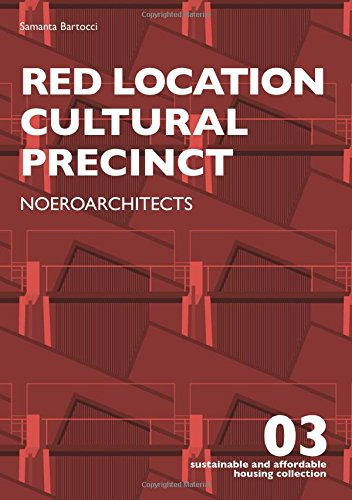 Red Location Cultural Precinct: Noeroarchitects (Sustainable and Affordable Housing Collection)