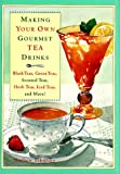 Making Your Own Gourmet Tea Drinks, Mathew Tekulsky, 0517700301
