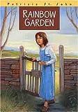 Rainbow Garden, Patricia M. St. John, 0802465781