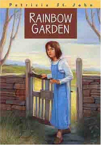 Rainbow Garden (Patricia St John - Outlets John St