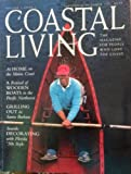 Coastal Living Magazine - At Home on the Maine Coast - A Festival of Wooden Boats in the Pacific Northwest - Grilling Out in Santa Barbara - Seaside Decorating with Florida '50s Style (September/October, 1997)