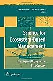 Science of Ecosystem-based Management: Narragansett Bay in the 21st Century (Springer Series on Environmental Management), , 1489985859