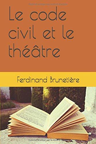 Read Online Le code civil et le théâtre (French Edition) pdf