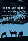 Heart and Blood, Richard Nelson, 0679405224