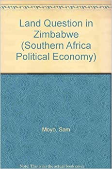 Book Land Question in Zimbabwe (Southern Africa Political Economy)