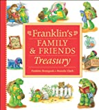 Franklin's Family and Friends Treasury, Paulette Bourgeois and Brenda Clark, 1553376986