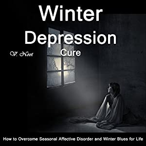 The Winter Depression Cure Audiobook