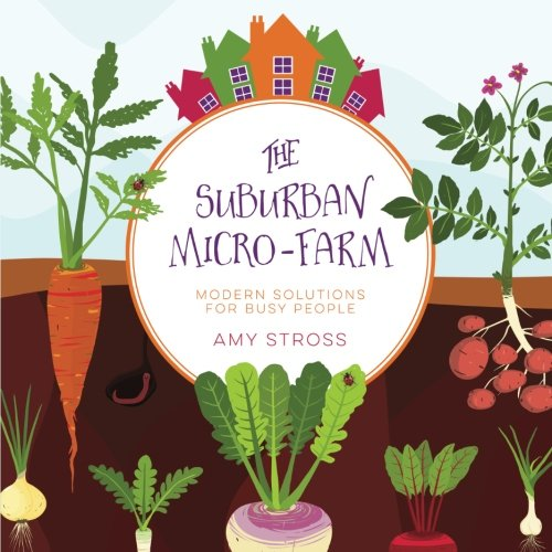Suburban Micro Farm Amy Stross product image