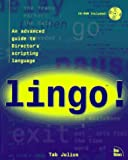 Best Advanced Graphics Directors - Lingo!: An Advanced Guide to Director's Scripting Language Review