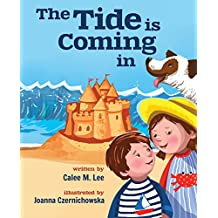 The Tide is Coming In (Xist Children's Books)