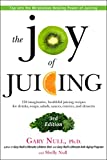 img - for The Joy of Juicing, 3rd Edition: 150 imaginative, healthful juicing recipes for drinks, soups, salads, sauces, entrees, and desserts book / textbook / text book