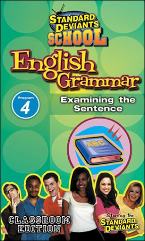 Standard Deviants School - English Grammar, Program 4 - Examining the Sentence (Classroom Edition) [VHS]