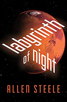 Labyrinth of Night (Near-Space Book 3) by [Steele, Allen]
