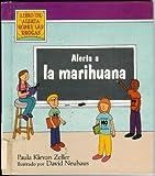 Alerta a la Marihuana, Paula K. Zeller, 0516373544