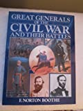 img - for Great American Civil War Generals and Their Battles book / textbook / text book