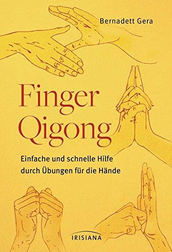 Download Finger-Qigong: Einfache und schnelle Hilfe durch Übungen ...