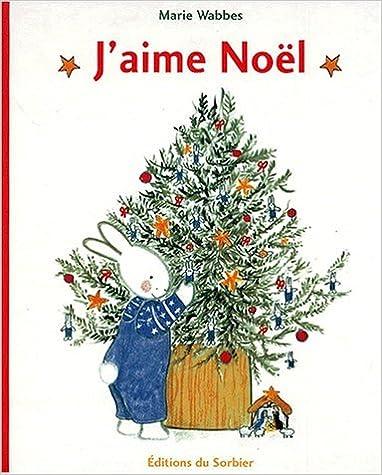 Lire J'aime Noël epub pdf