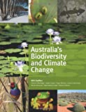 Australia's Biodiversity and Climate Change, Will Steffen, 0643096051