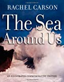 The Sea Around Us, Rachel Carson and Rachel L. Carson, 0195147014