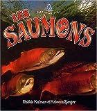 Les Saumons (Petit Monde Vivant) (French Edition)