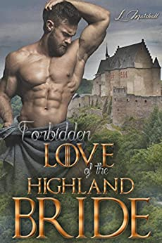 Forbidden Love of the Highland Bride by [Marshall, Linda]