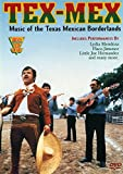 Tex-Mex - Music of the Texas Mexican Borderlands