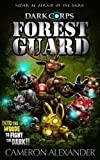 Forest Guard (Dark Corps) (Volume 4)