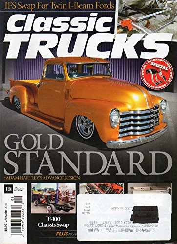 Advanced Custom Rod - Classic Trucks January 2016 Magazine IFS SWAP FOR TWIN I-BEAM FORDS Holiday Gift Guide GOLD STANDARD: AMAM HARTLEY'S ADVANCED DESIGN f-100 Chassis Swap SLAMMED 1957 GMC