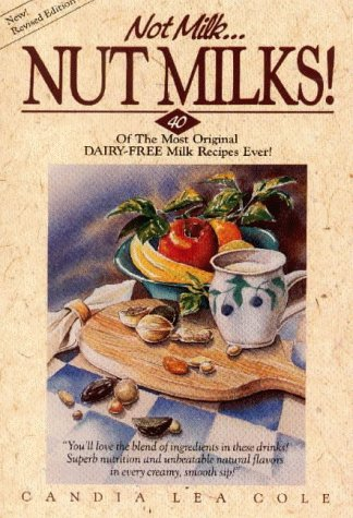 Not Milk Nut Milks Dairy Free