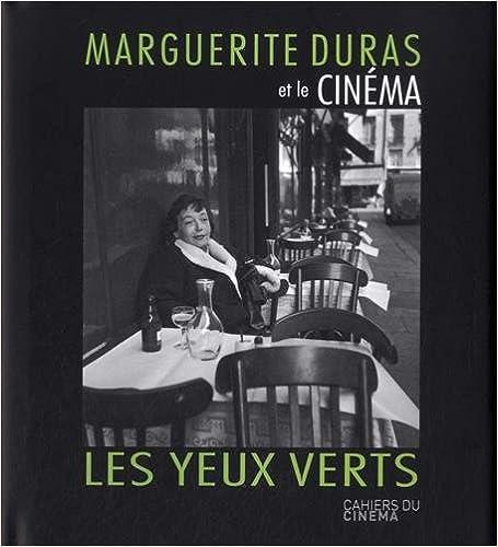 Télécharger en ligne Marguerite Duras et le cinéma : Les yeux verts pdf, epub ebook