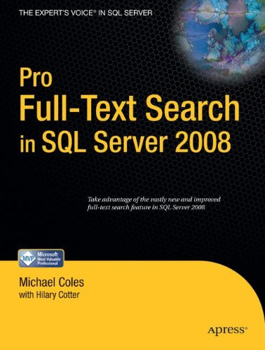 Pro Full-Text Search in SQL Server 2008 by Apress