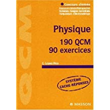 Physique : 190 qcm, 90 exercices