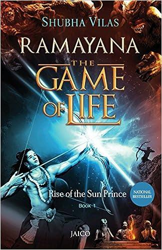 Ramayana The Game Of Life/Rise Of The Sun Prince/Book 1: Shubha