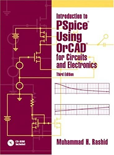 introduction to pspice using orcad for circuits and electronics 3rd rh amazon com