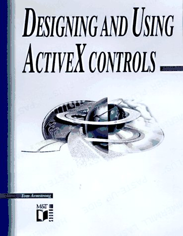 Designing and Using ActiveX Controls by Brand: Wiley