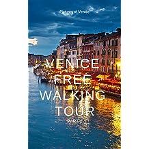 Venice Free Walking Tour (Venice Free Tour Vol. 1) (Italian Edition)
