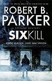 Sixkill (A Spenser Mystery) (Spenser 40)