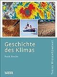Geschichte des Klimas (Theiss WissenKompakt)