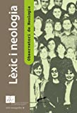 img - for L xic i neologia (IULA (UPF)) (Catalan Edition) book / textbook / text book