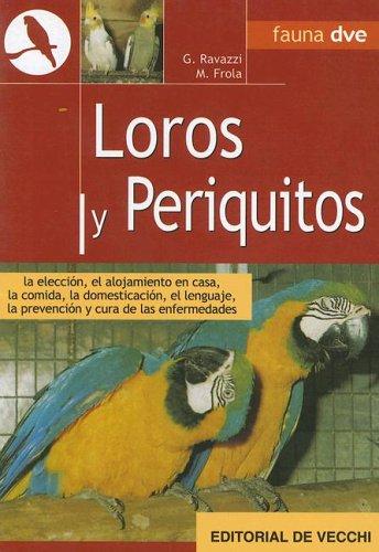 Loros y Periquitos (Spanish Edition) by de Vecchi