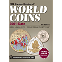 2012 Standard Catalog of World Coins 2001 to Date (Standard Catalog of World Coins: 2001-Present) (English Edition)