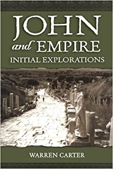 Book John and Empire: Initial Explorations by Warren Carter (2008-05-19)