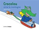 """Afficher """"Crocolou<br /> Crocolou aime la montagne"""""""