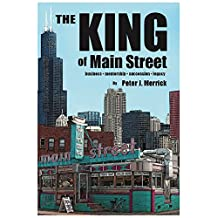 The King of Main Street: business - mentorship - succession - legacy