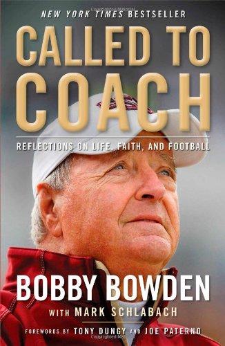Called to Coach: Reflections on Life, Faith and Football - Auburn Florida Football
