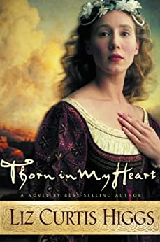 Thorn in My Heart (Lowlands of Scotland Book 1) by [Higgs, Liz Curtis]