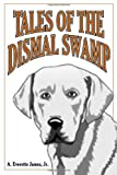 img - for Tales of Dismal Swamp book / textbook / text book