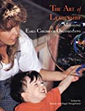 The Art of Leadership : Managing Early Childhood Organizations, , 0942702247