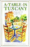 img - for A Table in Tuscany book / textbook / text book